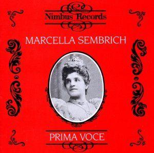 Sembrich/Prima Voce, Marcella Sembrich