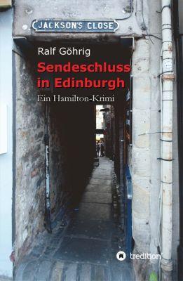 Sendeschluss in Edinburgh, Ralf Göhrig