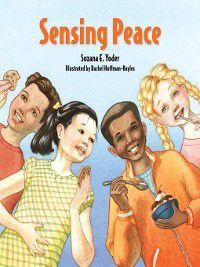 Sensing Peace, Suzana E Yoder