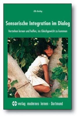 Sensorische Integration im Dialog - Ulla Kiesling pdf epub