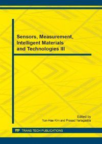Sensors, Measurement, Intelligent Materials and Technologies III