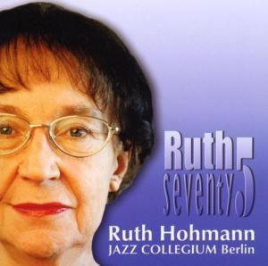 Senventy 5, Ruth Hohmann
