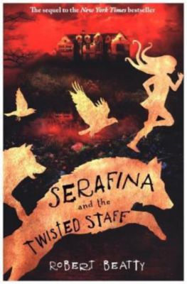 Serafina and the Twisted Staff, Robert Beatty