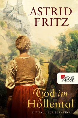 Serafina: Tod im Höllental, Astrid Fritz
