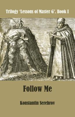 Serebrov Boeken: Follow Me, Konstantin Serebrov