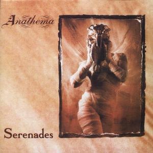 Serenades, Anathema