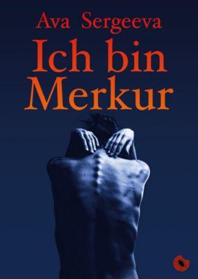 Sergeeva, A: Ich bin Merkur - Ava Sergeeva pdf epub
