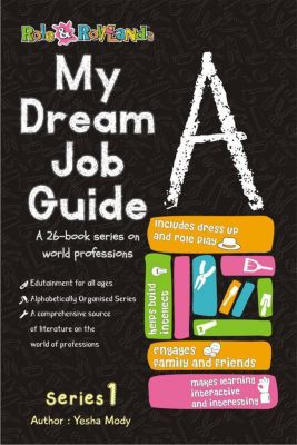 Series 1: My Dream Job Guide A (Series 1, #1), Yesha Mody