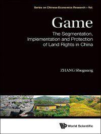 Series on Chinese Economics Research: Game, Shuguang Zhang