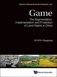 Series on Chinese Economics Research: Game, Shuguang Zhang