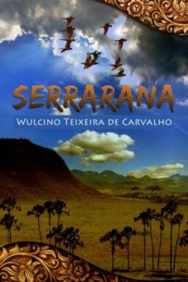 Serrarana, Wulcino Wulcino