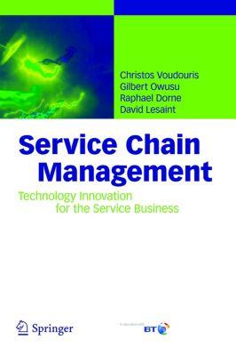 Service Chain Management, Christos Voudouris, Gilbert Owusu, Raphael Dorne, David Lesaint