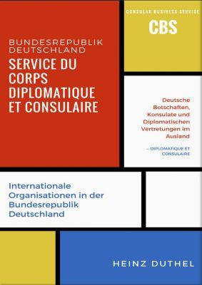 Service du Corps Diplomatique et Consulaire, Heinz Duthel