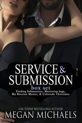 Service & Submission: Service & Submission Series, Megan Michaels