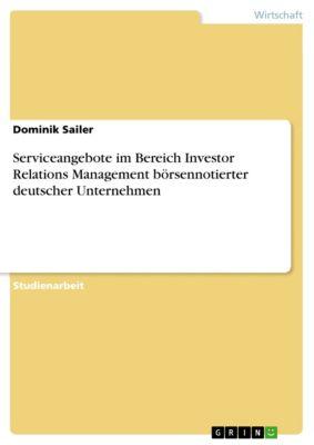 Serviceangebote im Bereich Investor Relations Management börsennotierter deutscher Unternehmen, Dominik Sailer