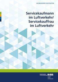 Servicekaufmann im Luftverkehr / Servicekauffrau im Luftverkehr