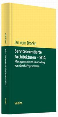 Serviceorientierte Architekturen - SOA, Jan Vom Brocke