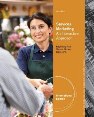 Services Marketing, International Edition, Raymond Fisk, Stephen Grove, Joby John