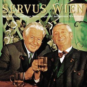 Servus Wien, Paul & Moser,Hans Hörbiger
