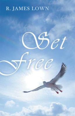 Set Free, R. James ` Lown