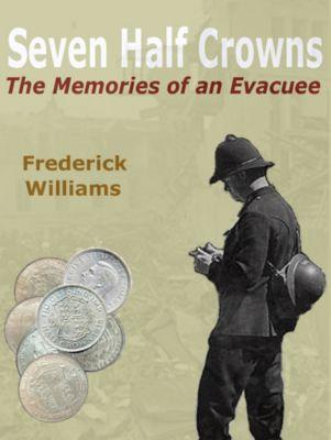Seven Half Crowns, Frederick Williams