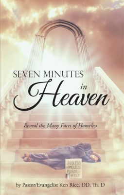 Seven Minutes in Heaven, Pastor/Evangelist Ken Rice DD Th. D