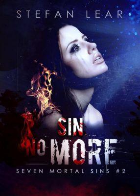 Seven Mortal Sins: Sin No More (Seven Mortal Sins, #2), Stefan Lear