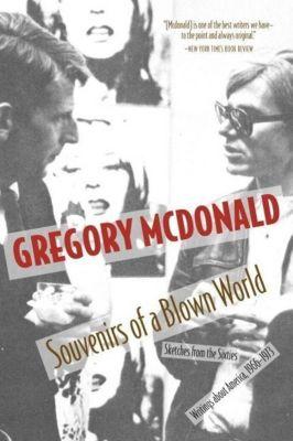 Seven Stories Press: Souvenirs of a Blown World, Gregory McDonald