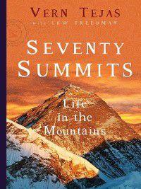 Seventy Summits, Lew Freedman, Vern Tejas