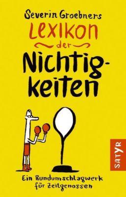 Severin Groebners Lexikon der Nichtigkeiten - Severin Groebner pdf epub