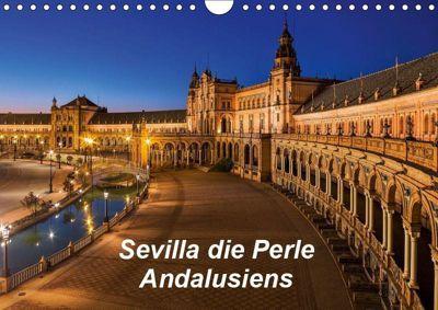 Sevilla die Perle Andalusiens (Wandkalender 2019 DIN A4 quer), (c) 2016 Atlantismedia