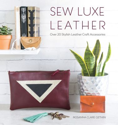 Sew Luxe Leather, Rosanna Gethin