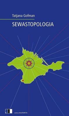 Sewastopologia - Tatjana Gofman |