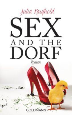 Sex and the Dorf, Julia Kaufhold