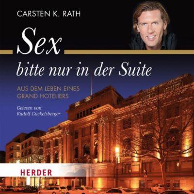 Sex bitte nur in der Suite, Carsten K. Rath