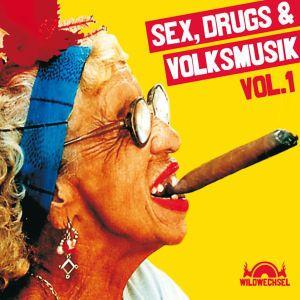 Sex,Drugs & Volksmusik, Diverse Interpreten