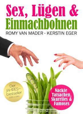 Sex, Lügen & Einmachbohnen, Kerstin Eger (Herausgeberin)