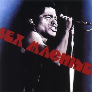 Sex Machine, James Brown