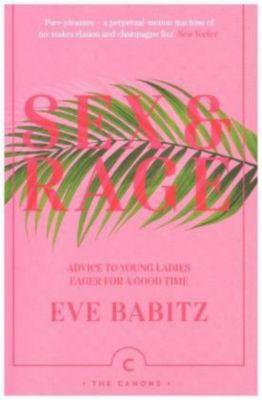 Sex & Rage, Eve Babitz