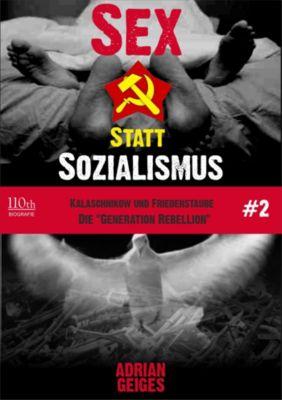 Sex statt Sozialismus: Sex statt Sozialismus #2, Adrian Geiges
