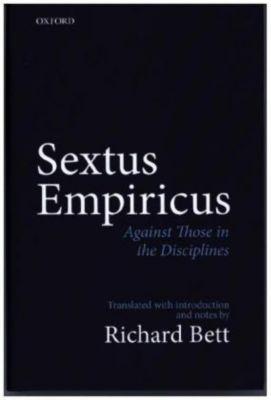Sextus Empiricus: Against Those in the Disciplines, Richard Bett