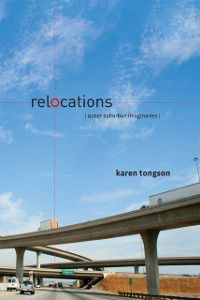 Sexual Cultures: Relocations, Karen Tongson