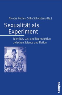 Sexualität als Experiment