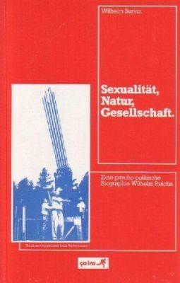 Sexualität, Natur, Gesellschaft - Wilhelm Burian |