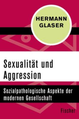 Sexualität und Aggression, Hermann Glaser