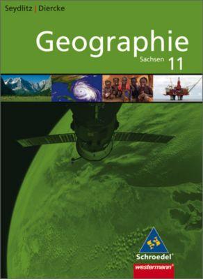 Seydlitz Diercke Geographie Oberstufe, Ausgabe Sachsen: 11. Schuljahr