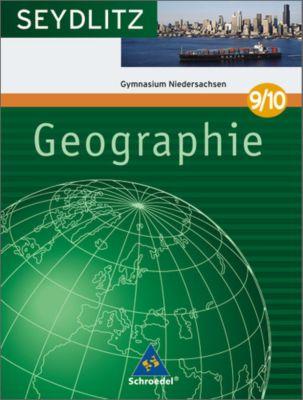 Seydlitz Geographie, Ausgabe 2007 Gymnasium Niedersachen: 9./10. Klasse, Schülerband