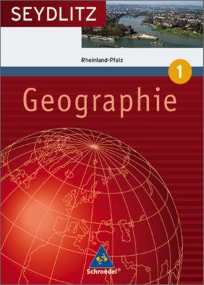 Seydlitz Geographie, Ausgabe 2008 Gymnasium Rheinland-Pfalz: Bd.1 5./6. Klasse, Schülerband