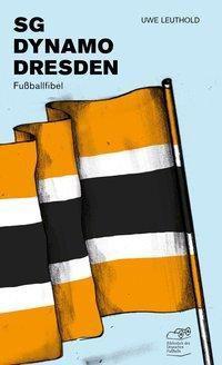 SG Dynamo Dresden, Uwe Leuthold