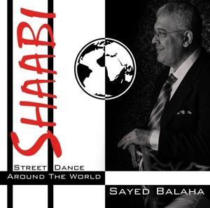 Shaabi-Street Dance Around The World, Sayed Balaha